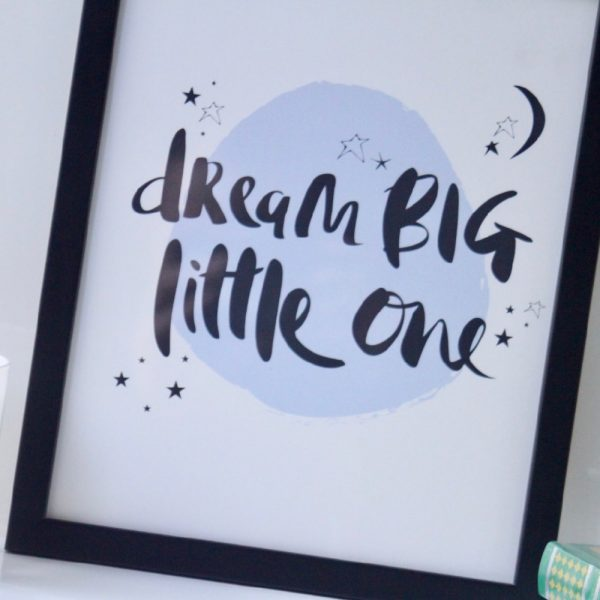 Dream Big Print 02