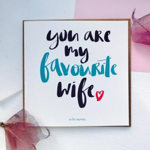 Favourite wife card